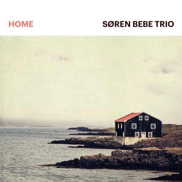 cd version of the album home by soren bebe trio