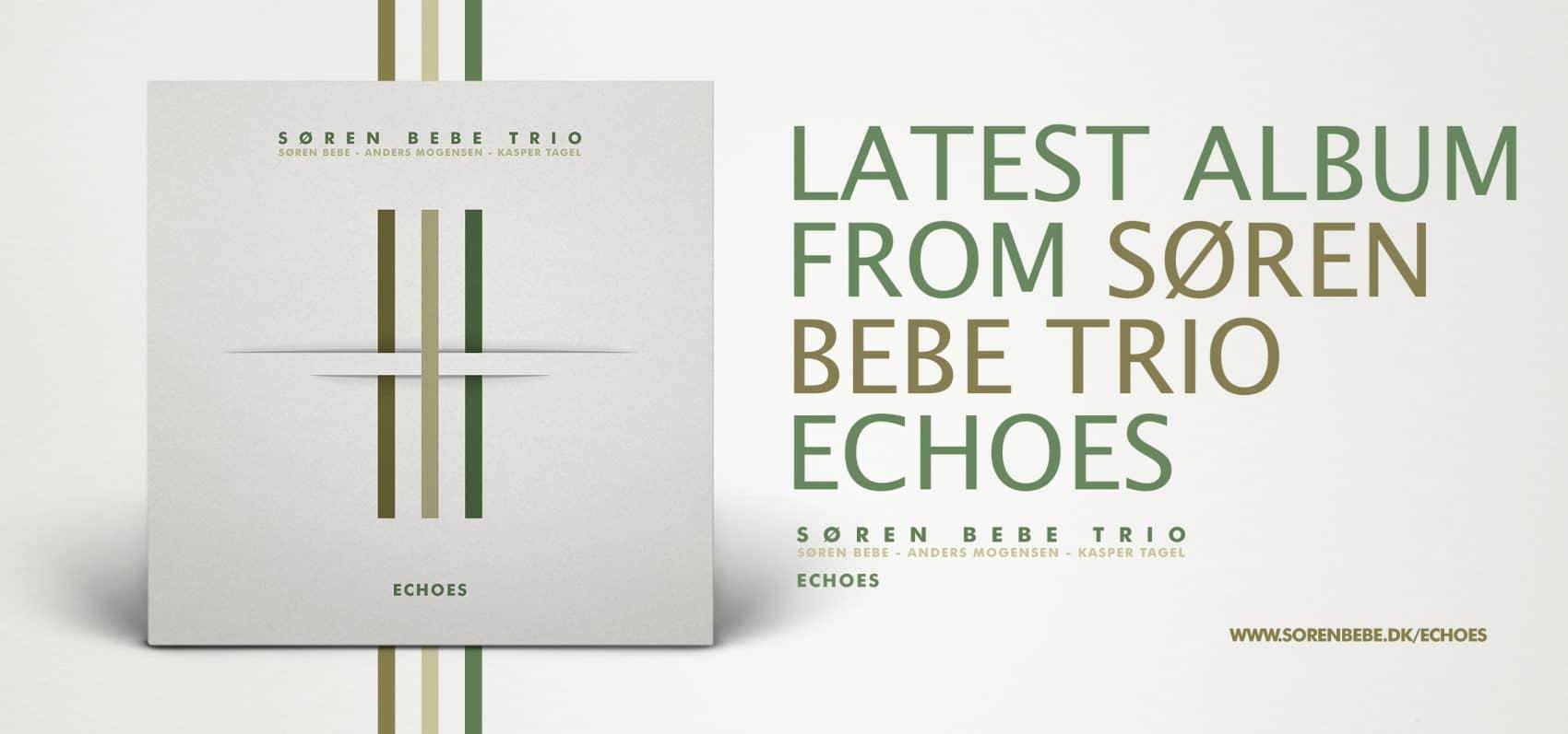 Soren Bebe Trio Echoes album