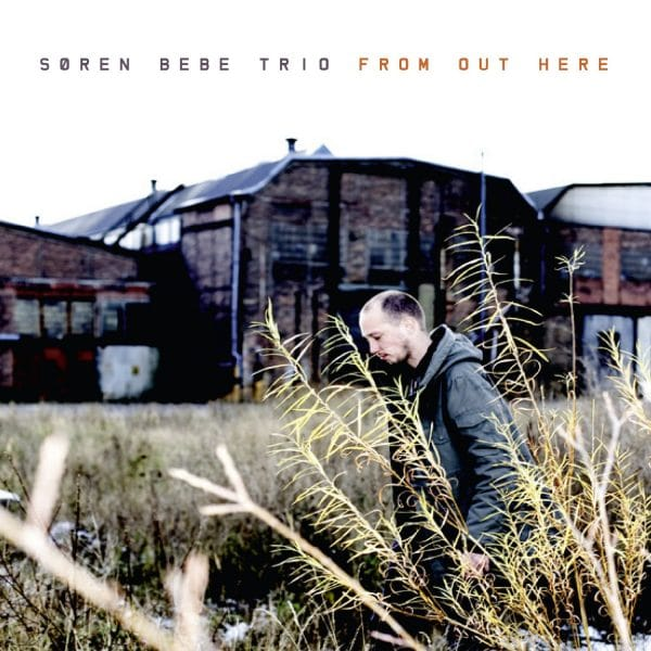 cd version of the album from out here by soren bebe trio